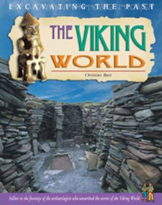 Excavating The Past: The Viking World Hardback