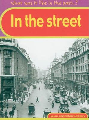 What was it like in the Past? In The Streets Hardback