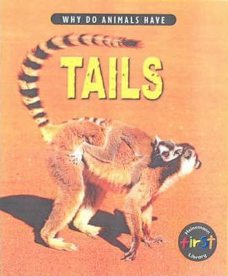 Why do Animals Have Tails Hardback