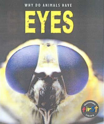 Why do Animals Have Eyes Paperback