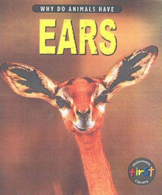 Why do Animals Have Ears Paperback