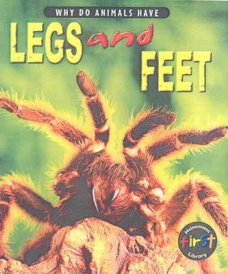 Why do Animals Have Legs & Feet Hardback