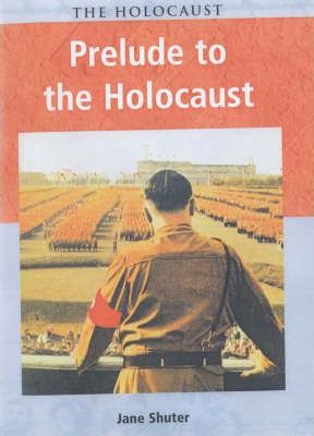 Holocaust Prelude to the Holocaust paperback