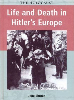 Holocaust Life & Death in Hitlers Europe paperback