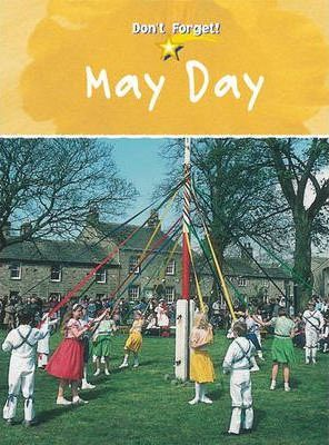 Don`t Forget: May Day Hardback