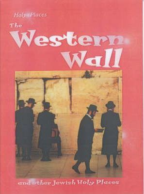 Holy Places Western Wall Hardback