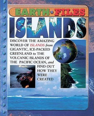 Earth Files: Islands Hardback
