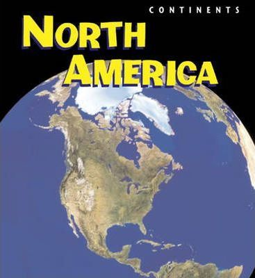 Continents North America Paperback