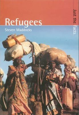 Just the Facts: Refugees Hardback