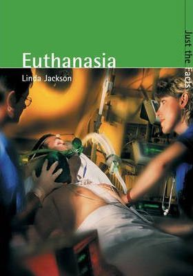 Just the Facts: Euthanasia Paperback
