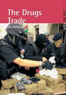 Just the Facts: Drugs Trade Paperback
