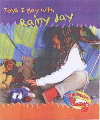 Little Nippers: Toys I Play With Rainy-day Toys Hardback