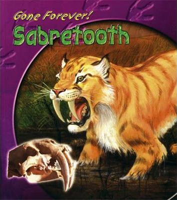 Gone Forever Sabre-Tooth Tiger Paperback
