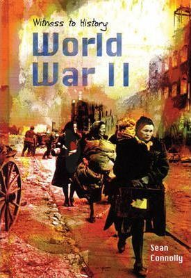 Witness to History: World War II Paperback
