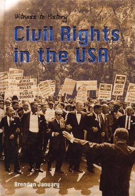 Witness to History: Civil Rights and The USA Paperback