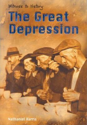 Witness to History: The Great Depression Paperback