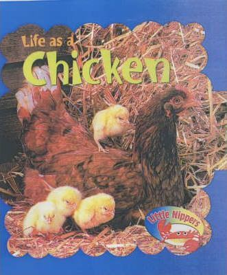 Little Nippers: Life as a Chicken Paperback