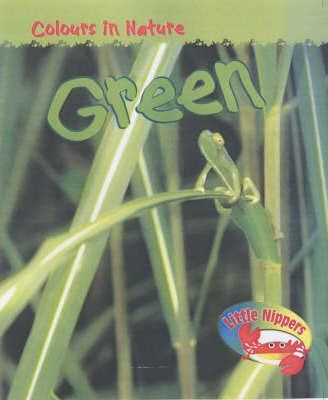 Little Nippers: Colours In Nature Green Hardback