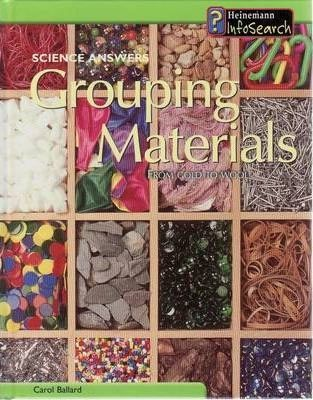 Science Answers: Grouping Materials Hardback
