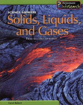 Science Answers: Solids, Liquids and Gases Hardback