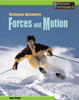 Science Answers: Force and Motion Paperback