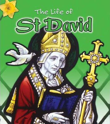 The Life of: St David