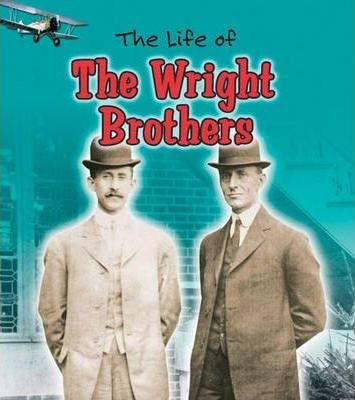 The Life of The Wright Brothers Paperback