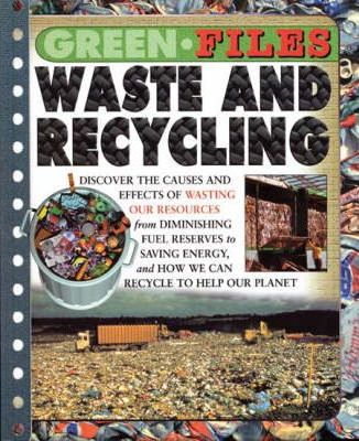Green Files: Waste And Recycling Hardback