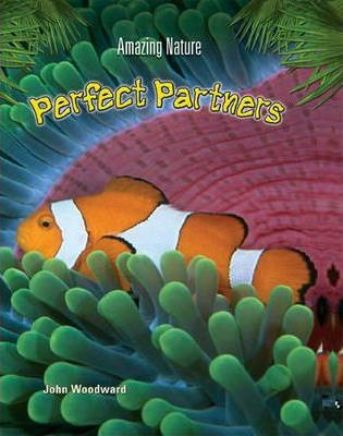 Amazing Nature: Perfect Partners Hardback