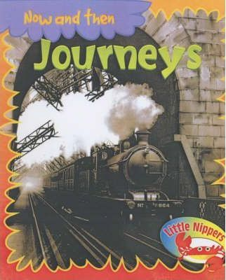 Little Nippers: Now and then Journeys Paperback