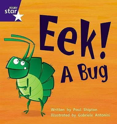 Star Phonics: Eek! A Bug (Phase 3)