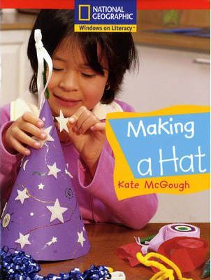 National Geographic Reception Red Independent Reader: Making a Hat