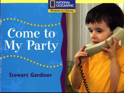 National Geographic Year 1 Yellow Independent Reader: Come to my Party