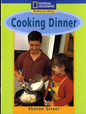 National Geographic Year 1 Blue Guided Reader: Cooking Dinner