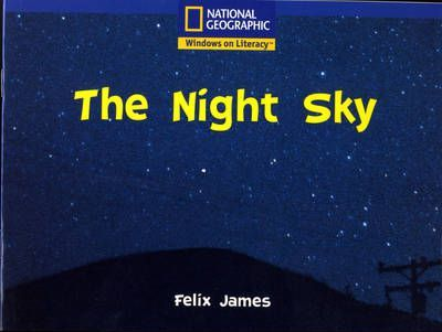 national Geographic Year 1 Blue Guided Reader: The Night Sky