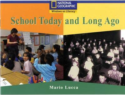 National Geographic Year 1 Blue Independent: School Today and Long Ago