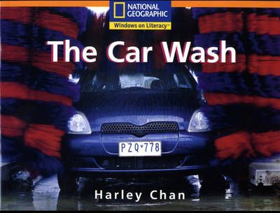 National Geographic Year 2 Orange Independent Reader: The Car Wash