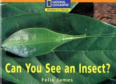 National Geographic Year 2 Orange Independent Reader: Can You See an Insect
