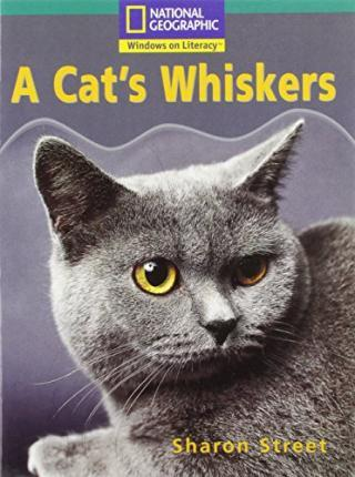National Geographic Year 2 Turquoise Independent Reader: A Cat's Whiskers