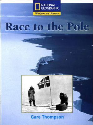 National Geographic Year 2 White Guided Reader: Race to the Pole