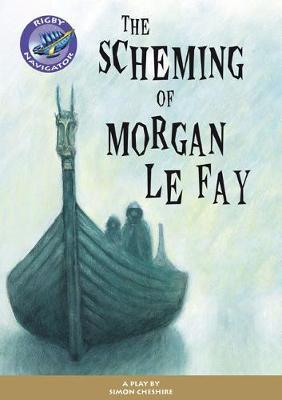 Navigator Plays: Year 6 Red Level the Scheming of Morgan Le Fay Single