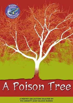 Navigator Poetry: Year 5 Blue Level a Poison Tree