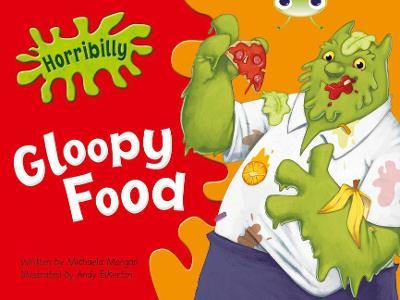 Bug Club Green B/1B Horribilly Gloopy Food