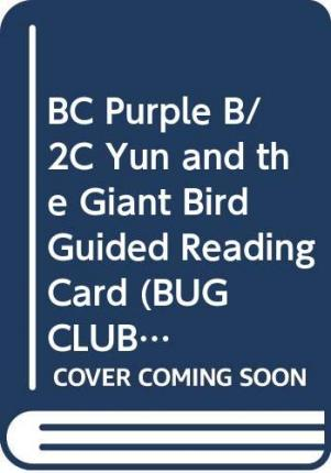 Yun and the Giant Bird (Purple B) Guided Reading Card