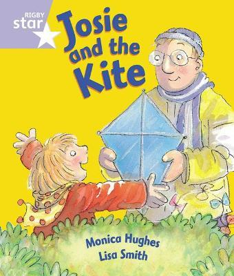 Rigby Star Guided Reception: Lilac Level: Josie and the Kite Pupil Book (Single)