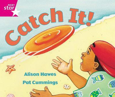 Rigby Star Guided Reception: Pink Level: Catch It Pupil Book (single)