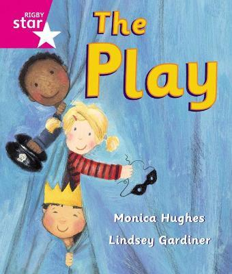 Rigby Star Guided Reception: Pink Level: The Play Pupil Book (Single)