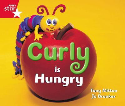Rigby Star Guided Reception: Red Level: Curly is Hungry Pupil Book (Single)