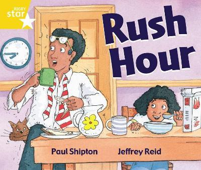 Rigby Star Guided 1 Yellow Level: Rush Hour Pupil Book (single)