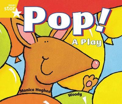 Rigby Star Guided 1 Yellow Level: Pop! A Play Pupil Book (Single)
